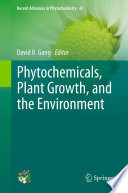 Phytochemicals  Plant Growth  and the Environment