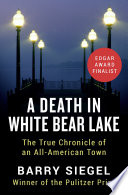 A Death in White Bear Lake Book PDF