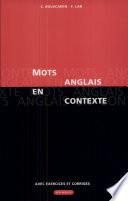 Mots anglais en contexte avec exercices et corrig  s