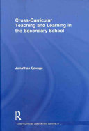 Cross curricular Teaching and Learning in the Secondary School