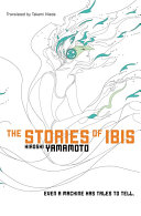 The Stories of Ibis Androids Have Created Their Own Civilization A
