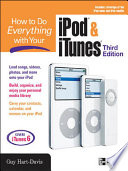 HOW TO DO EVERYTHING WITH YOUR IPOD   ITUNES  3 E