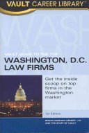 Vault Guide to the Top Washington  D C  Law Firms