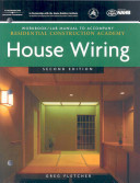 Workbook with Lab Manual for Fletcher s Residential Construction Academy  House Wiring  2nd