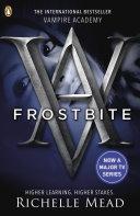 Vampire Academy  Frostbite
