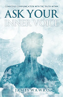 Ask Your Inner Voice
