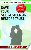 1136 Decisive Affirmations To Save Your Self Esteem And Restore Trust