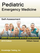 Pediatric-Emergency Medicine Self-Assessment : mission of knowledge testing is to help you...