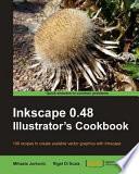 Inkscape 0 48 Illustrator s Cookbook