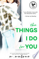 The Things I Do for You  Contemporary Romance  New Adult