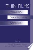Thin Films  Preparation  Characterization  Applications