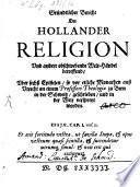 Gründtlicher Bericht der Hollander Religion und andere obschwebende WeltHändel betreffend