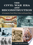 The Civil War Era and Reconstruction
