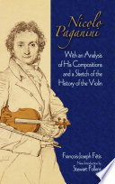 Nicolo Paganini Analyzes Paganini S Compositions And Provides A Fascinating History
