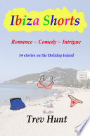 Ibiza Shorts The Holiday Island Of Ibiza Became A