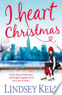 I Heart Christmas  I Heart Series  Book 6