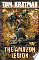 The Amazon Legion by Tom Kratman