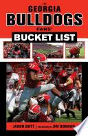 Georgia Bulldogs Fans Bucket List