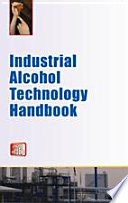 Industrial Alcohol Technology Handbook