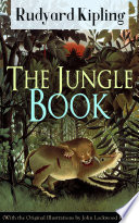 The Jungle Book  With the Original Illustrations by John Lockwood Kipling