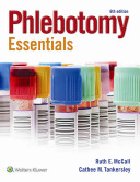 McCall Phlebotomy Essentials 6e Book  Workbook and Prepu Package