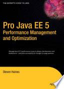 Pro Java EE 5 Performance Management and Optimization