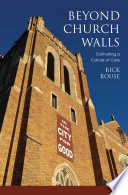Beoynd Church Walls