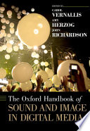 Ebook The Oxford Handbook of Sound and Image in Digital Media Epub John Richardson Apps Read Mobile
