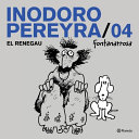 Inodoro Pereyra 4 El Personaje Que Hizo Reir