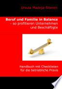 Beruf Und Familie In Balance So Profitieren Unternehmen Und Besch Ftigte