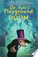 Dr  Fell and the Playground of Doom Book PDF