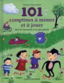 illustration 101 comptines à mimer et à jouer