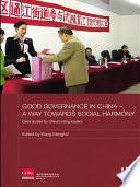 Good Governance in China   A Way Towards Social Harmony
