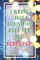 I Wrote This Christmas Book For You Bonus Mom