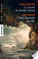 Le secret de Break Island - Pour secourir son fils
