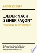 """""""Jeder nach seiner Façon"""""""
