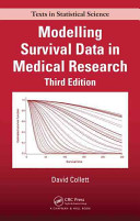 Modelling Survival Data in Medical Research, Third Edition