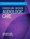 Counseling Infused Audiologic Care