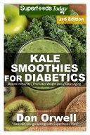 Kale Smoothies for Diabetics