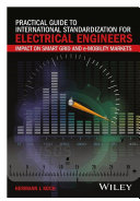 Practical Guide to International Standardization for Electrical Engineers
