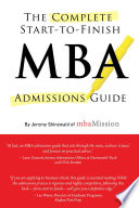 Complete Start to Finish MBA Admissions Guide