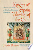 Knights Of Spain Warriors Of The Sun