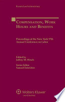 Compensation  Work Hours and Benefits