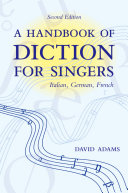 A handbook of diction for singers : Italian, German, French /