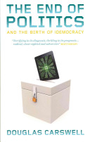 The End of Politics and the Birth of IDemocracy
