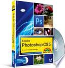 Adobe Photoshop CS5 für professionelle Einsteiger