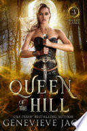 Queen of the Hill by Genevieve Jack