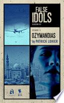 Ozymandias  False Idols Season 1 Episode 11