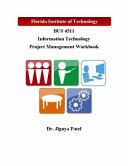 Information Technology Project Management Workbook