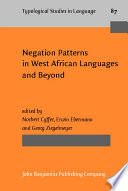 Negation Patterns In West African Languages And Beyond
